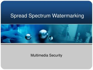 Spread Spectrum Watermarking
