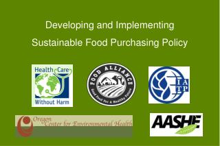 Developing and Implementing  Sustainable Food Purchasing Policy