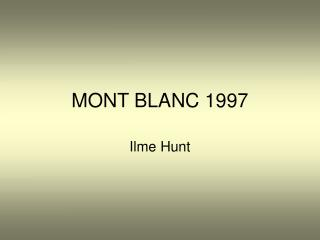 MONT BLANC 1997