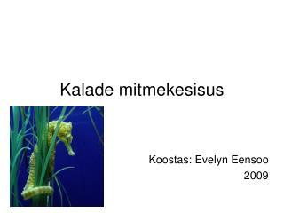 Kalade mitmekesisus