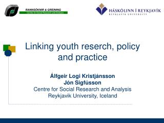Linking youth reserch, policy and practice