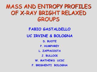 MASS AND ENTROPY PROFILES OF X-RAY BRIGHT RELAXED GROUPS