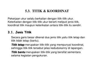 5.3.  TITIK & KOORDINAT