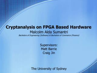 Cryptanalysis on FPGA Based Hardware