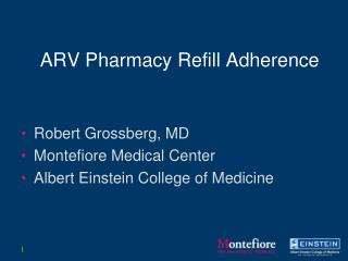 ARV Pharmacy Refill Adherence