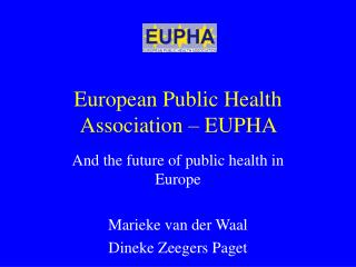 European Public Health Association – EUPHA