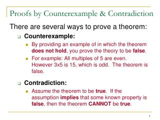 Proofs by Counterexample & Contradiction