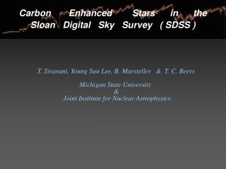 Carbon       Enhanced        Stars      in      the  Sloan   Digital   Sky   Survey   ( SDSS )