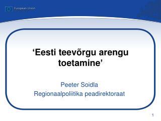 � Eesti teev�rgu arengu toetamine �