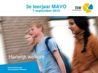 3e leerjaar MAVO 7 september 2010