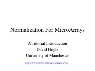 Normalization For MicroArrays