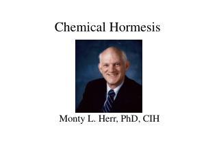 Chemical Hormesis