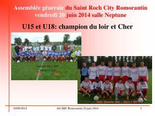 Assemblée générale  du Saint Roch City Romorantin vendredi 20  juin 2014 salle Neptune