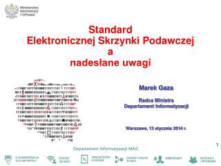 Standard  Elektronicznej  Skrzynki  Podawczej a nadesłane uwagi