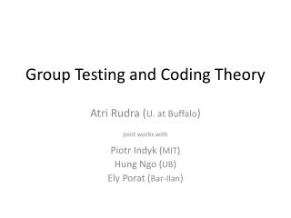 Group Testing and Coding Theory