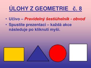 ÚLOHY Z GEOMETRIE č. 8