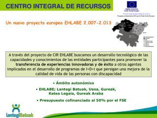 Un nuevo proyecto europeo EHLABE 2.007-2.013