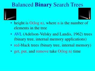 Balanced  Binary  Search Trees