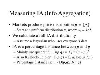 Measuring IA (Info Aggregation)