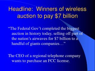 Headline:  Winners of wireless auction to pay $7 billion
