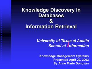 Knowledge Discovery in Databases & Information Retrieval