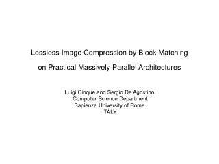 Lossless image compression by block matching is an extension of the LZ1 method to bi-level images.
