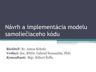 Návrh a implementácia modelu samo liečiaceho  kódu