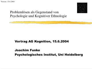 Problemlösen als Gegenstand von Psychologie und Kognitiver Ethnologie