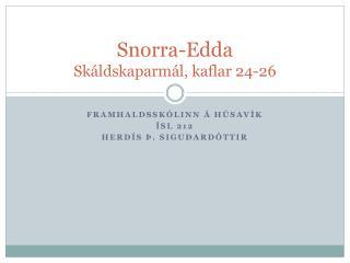 Snorra-Edda Skáldskaparmál, kaflar 24-26
