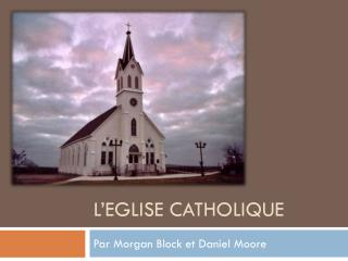 L'eglise Catholique
