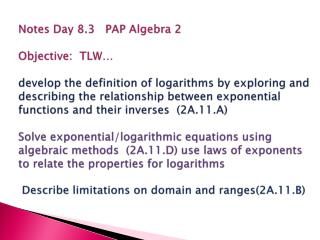 Properties of Exponents  v  Properties of Logarithms