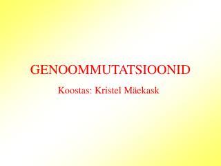 GENOOMMUTATSIOONID