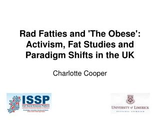 Rad Fatties and 'The Obese': Activism, Fat Studies and Paradigm Shifts in the UK