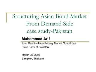 Structuring Asian Bond Market From Demand Side case study-Pakistan