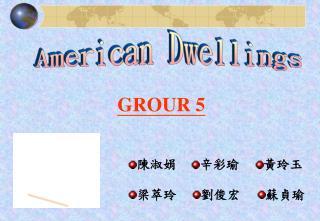 American Dwellings