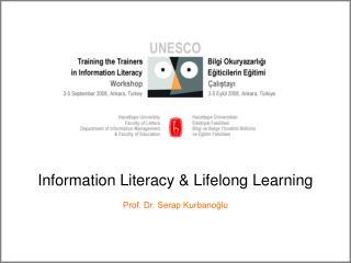 Information Literacy  Lifelong Learning