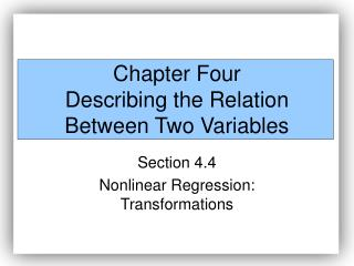 Chapter Four Describing the Relation Between Two Variables