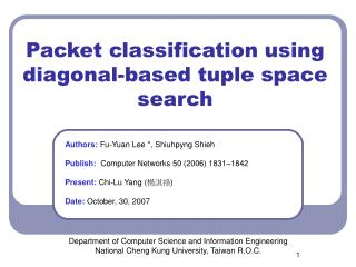 Packet classification using diagonal-based tuple space search