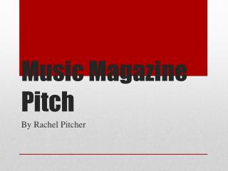 Music Magazine Pitch