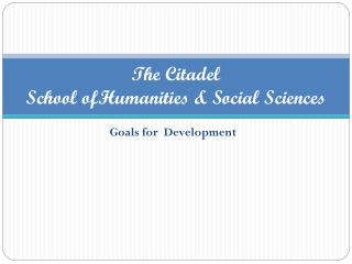 The Citadel School ofHumanities & Social Sciences