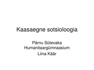 Kaasaegne sotsioloogia