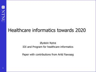 Healthcare informatics towards 2020
