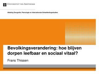Bevolkingsverandering: hoe blijven dorpen leefbaar en sociaal vitaal?