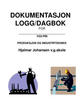 DOKUMENTASJON LOGG/DAGBOK