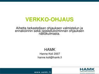 HAMK Hanne Koli 2007  hanne.koli@hamk.fi