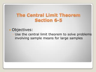 The Central Limit Theorem Section 6-5