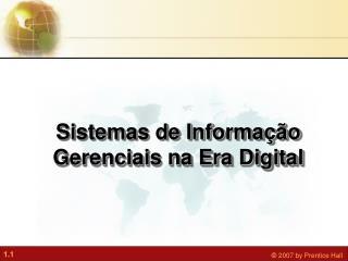 Sistemas de Informa��o Gerenciais na Era Digital