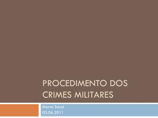 Procedimento dos crimes MILITARES