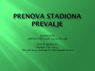 PRENOVA STADIONA PREVALJE