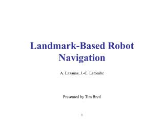Landmark-Based Robot Navigation